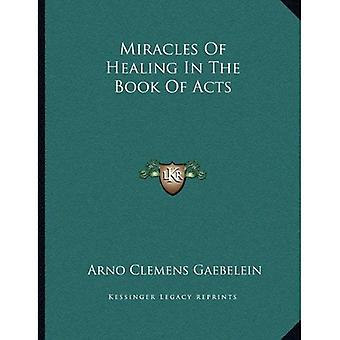 Miracles of Healing in the Book of Acts