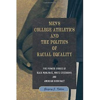 Herren College Athletics and the Politics of Racial Equality