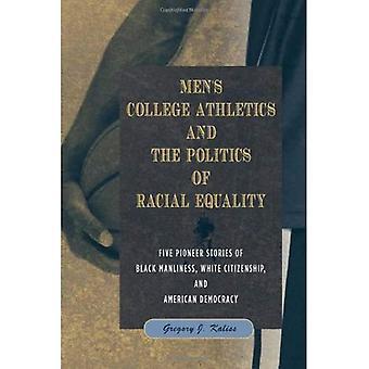 Mannen College Atletiek and the Politics of raciale gelijkheid