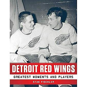 Detroit Red Wings: Greatest Moments and Players (Paperback)
