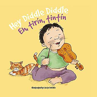 Eh, Tirin, Tintin / Hey Diddle Diddle [styrelse bok]