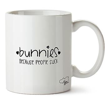 Hippowarehouse Bunnies, Because People Suck Printed Mug Cup Ceramic 10oz