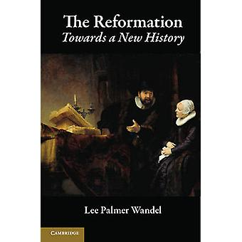 Reformación por Lee Palmer Wandel