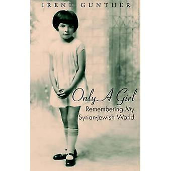 Only a Girl by Gunther & Irene