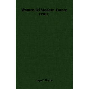 Donne della Francia moderna 1907 da Thieme & Hugo P.