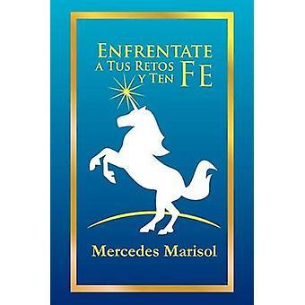 Enfrentate eine Tus mitsamt y Ten Fe von Urra & Mercedes Marisol