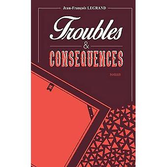 Troubles et consquences by Legrand & JeanFranois