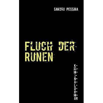 Fluch der Runen by Pessina & Sandro
