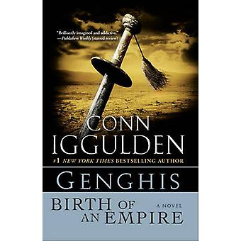 Genghis - Birth of an Empire by Conn Iggulden - 9780385344210 Book