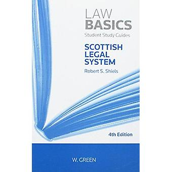 Scottish Legal System Lawbasics (4th edition) by Robert S. Shiels - 9