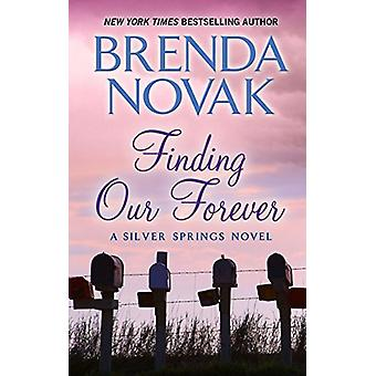 Finding Our Forever by Brenda Novak - 9781432838744 Book