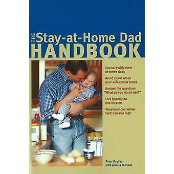 The Stay-at-Home Dad Handbook by Peter Baylies - Jessica Toonkel - 97