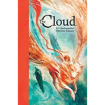 The Cloud by Kostas Zachopoulos - Vincenzo Balzano - 9781608867257 Bo