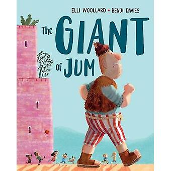 The Giant of Jum by Elli Woollard - 9781627795159 Book