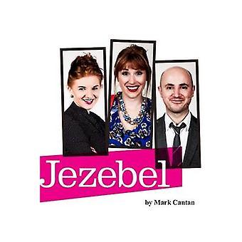 Jezebel by Mark Cantan - 9781910067208 Book