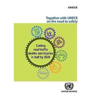 Together with UNECE on the Road to Safety - Cutting Road Traffic Death