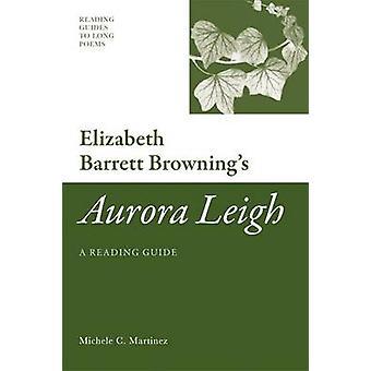 Elizabeth Barrett Brownings Aurora Leigh av Michele Martinez