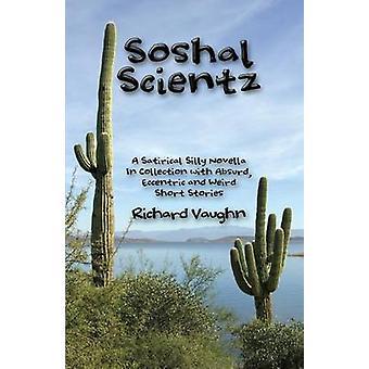 Soshal Scientz by Vaughn & Richard