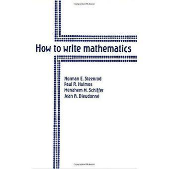 (名) E. スチーンロッド - ポール ・ r ・ ハルモス - 最大 M で数学を書く方法。