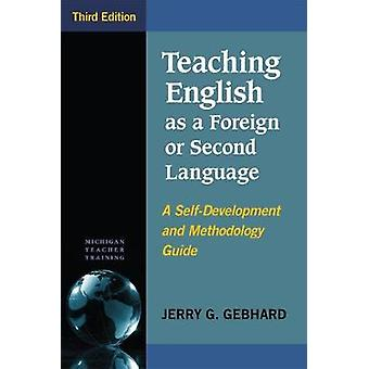 Teaching English as a Foreign or Second Language - Third Edition - A S