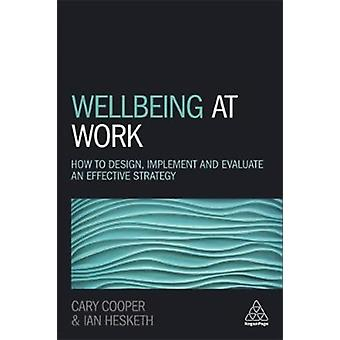 Wellbeing at Work by Cary Cooper