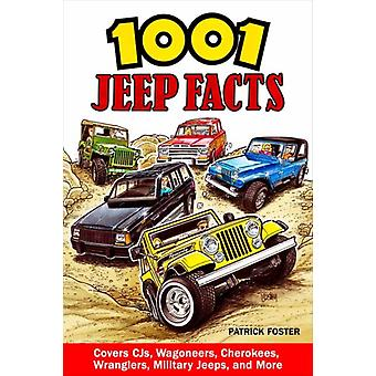 1001 Jeep Facts by Patrick Foster
