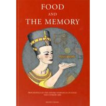Food and the Memory  Proceedings of the Oxford Symposium on Food and Cookery 2000 by Edited by Harlan Walker
