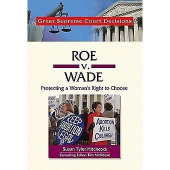 Roe v. Wade de Susan Tyler Hitchcock - Tim McNeese - Bo 9780791092392