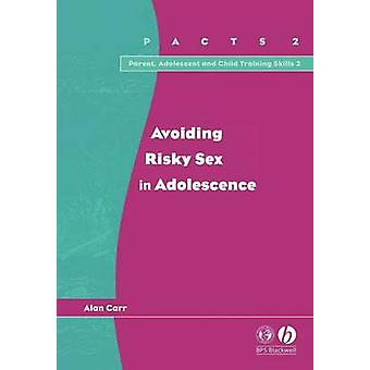 تجنب مخاطر ممارسة الجنس في سن المراهقة بالن كار-كتاب 9781854333490