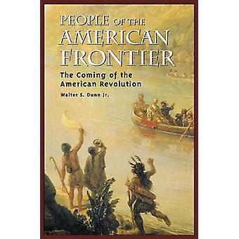 People of the American Frontier - The Coming of the American Revolutio