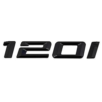 Kiiltävä Musta BMW 120i AutoMalli Takasaappaan numero Tarra Tarramerkki Tunnus 1 Sarja E81 E82 E87 E88 F20 F21 F52 F40
