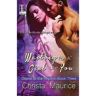 Waiting for a Girl like You by Maurice & Christa