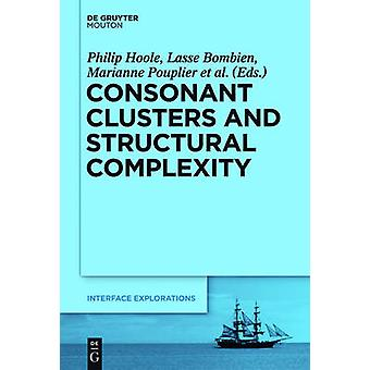Consonant Clusters and Structural Complexity by Hoole & Philip