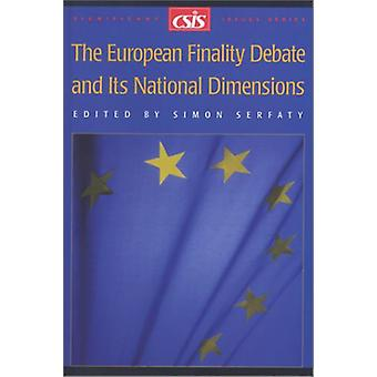 The European Finality Debate and Its National Dimensions by Simon Ser