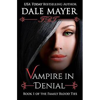 Vampire in Denial by Mayer & Dale