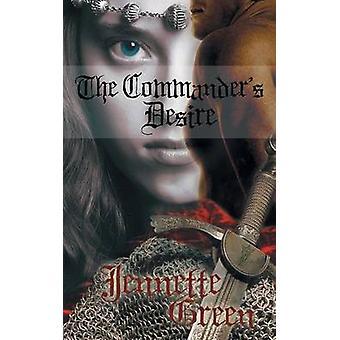 The Commanders Desire by Green & Jennette