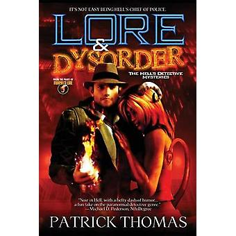 Lore  Dysorder The Hells Detective Mysteries by Thomas & Patrick