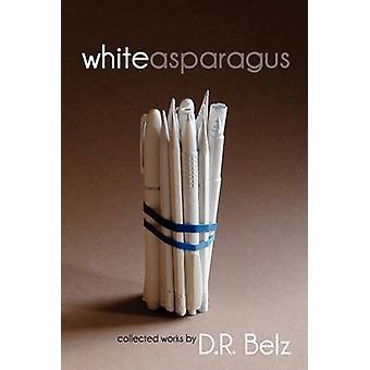 White Asparagus by Belz & D. R. David Richard