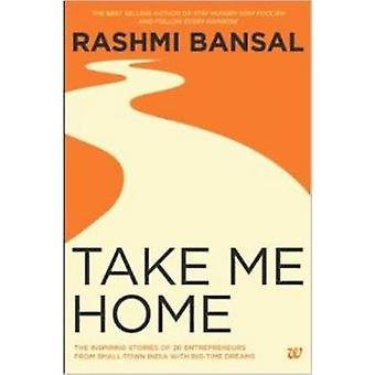 TAKE ME HOME by Bansal & Rashmi