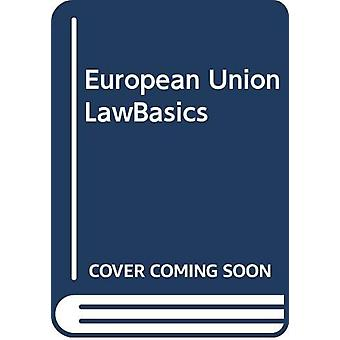 European Union LawBasics by Alan S Reid - 9780414065680 Book