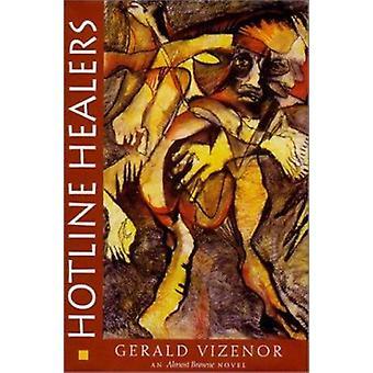 Hotline Healers by Gerald Vizenor - 9780819553041 Book