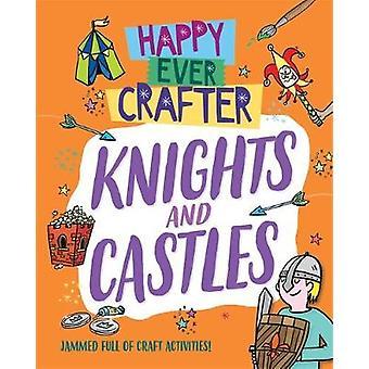 Happy Ever Crafter - Ritter und Schlösser von Annalees Lim - 97815263075