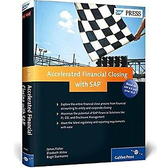 Accelerated Financial Closing with SAP (1st New edition) by James Fis