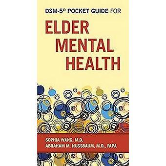 DSM-5 (R) Lommeguide for eldre mental helse av Sophia Wang - 97816
