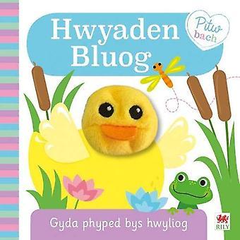Cyfres Pitw Bach - Hwyaden Bluog by Igloo books - 9781849674522 Book