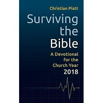 Surviving the Bible - A Devotional for the Church Year 2018 by Christi