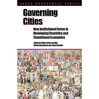 Governing Cities - New Institutional Forms in Developing Countries and