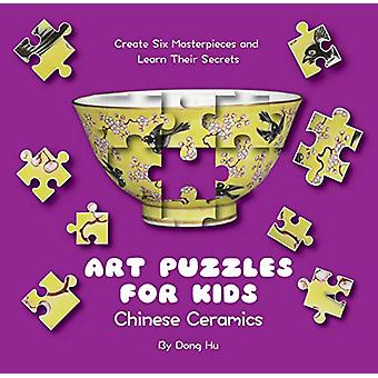Art Puzzles for Kids - Chinese Ceramics - Create Six Masterpieces and L