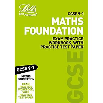 GCSE 9-1 Maths Foundation Exam Practice Workbook - with Practice Test