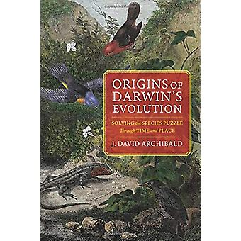 Origins of Darwin's Evolution - Solving the Species Puzzle Through Tim